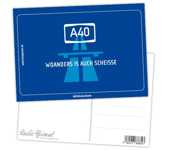 """Aufkleberpostkarte """"A40 - Woanders is auch scheisse"""""""
