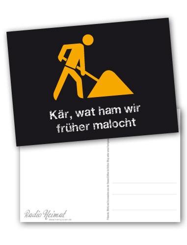 """Postkarte """"Kär, wat ham wir früher malocht"""""""